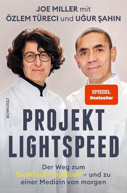 Projekt Lightspeed - Joe Miller, Ugur Sahin, Özlem Türeci