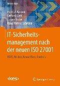 IT-Sicherheitsmanagement nach der neuen ISO 27001 - Heinrich Kersten, Gerhard Klett, Jürgen Reuter, Klaus-Werner Schröder
