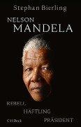 Nelson Mandela - Stephan Bierling