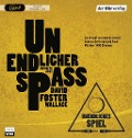 Unendlicher Spaß - David Foster Wallace, Andreas Ammer, Andreas Gerth, Acid Pauli