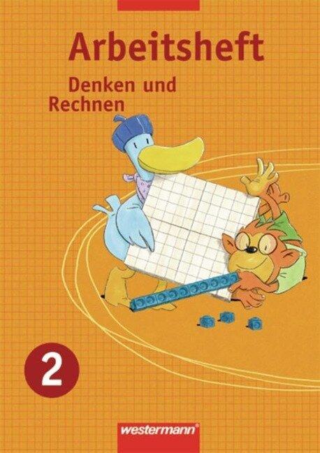 Denken und Rechnen 2. Arbeitsheft. Nordrhein-Westfalen, Niedersachsen, Hessen und Schleswig-Holstein -