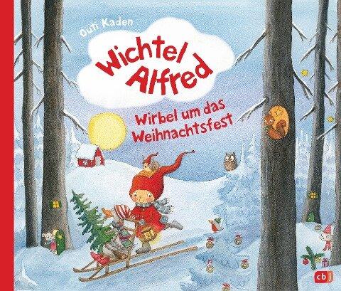 Wichtel Alfred - Wirbel um das Weihnachtsfest - Outi Kaden
