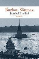 Istanbul Istanbul - Burhan Sönmez