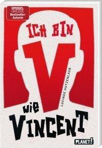 Ich bin V wie Vincent - Lucinde Hutzenlaub