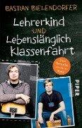 Lehrerkind / Lebenslänglich Klassenfahrt - Bastian Bielendorfer