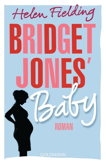 Bridget Jones' Baby - Helen Fielding
