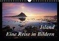 Island - Eine Reise in BildernCH-Version (Wandkalender 2019 DIN A4 quer) - Manuela Kägi