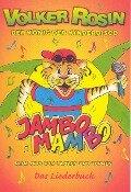 Jambo Mambo. Liederbuch - Volker Rosin