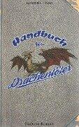 Handbuch für Drachentöter - Manuel Timm