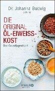 Die Original-Öl-Eiweiß-Kost - Dr. Johanna-Budwig-Stiftung