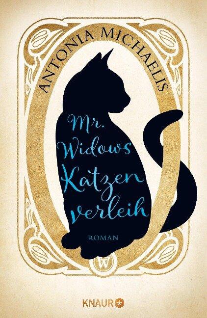 Mr. Widows Katzenverleih - Antonia Michaelis