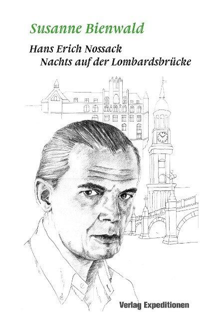 Hans Erich Nossack - Susanne Bienwald