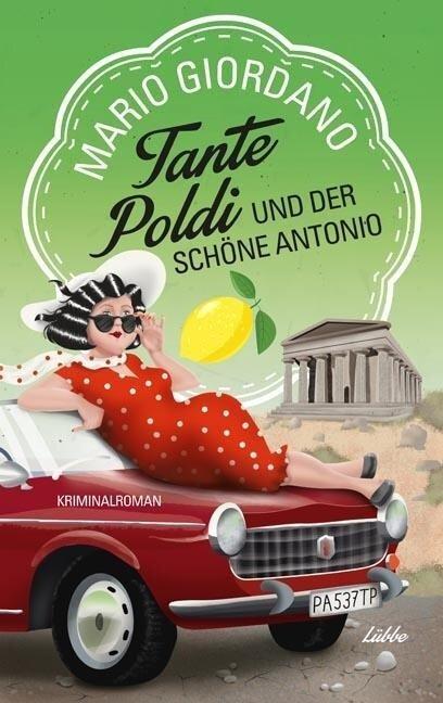 Tante Poldi und der schöne Antonio - Mario Giordano