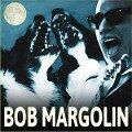 Bob Margolin - Bob Margolin