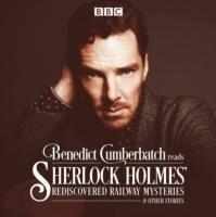 Benedict Cumberbatch Reads Sherlock Holmes' Rediscovered Railway Stories - John Taylor