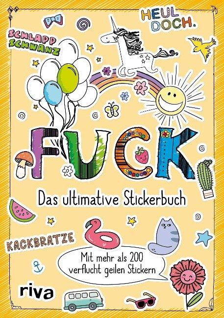 Fuck - Das ultimative Stickerbuch -