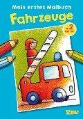Mein erstes Malbuch: Fahrzeuge: Malen ab 2 Jahren -