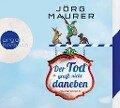Der Tod greift nicht daneben - Jörg Maurer