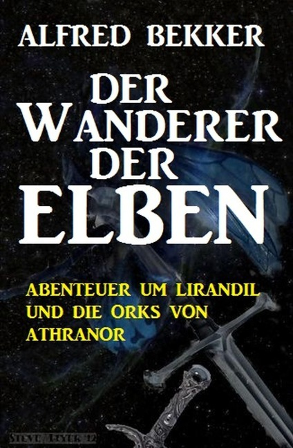 Der Wanderer der Elben - Alfred Bekker