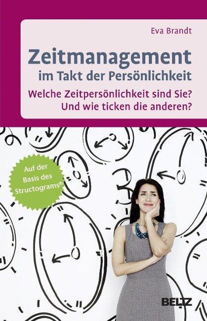 Zeitmanagement im Takt der Persönlichkeit - Eva Brandt