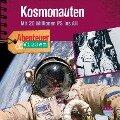 Abenteuer & Wissen: Kosmonauten - Mit 20 Millionen PS ins All - Maja Nielsen