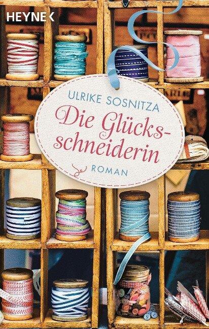 Die Glücksschneiderin - Ulrike Sosnitza