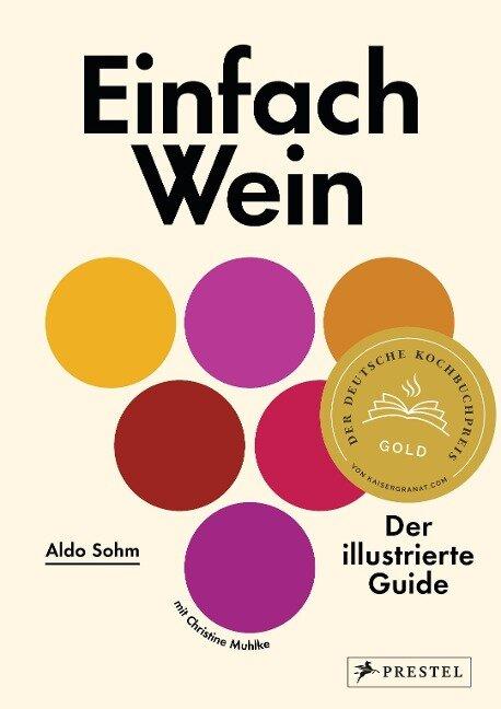 Einfach Wein - Aldo Sohm, Christine Muhlke