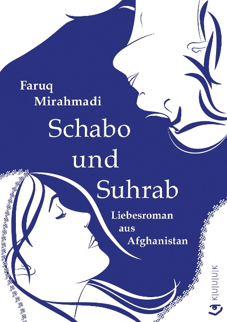 Schabo und Suhrab - Faruq Mirahmadi
