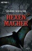Hexenmacher - André Wiesler