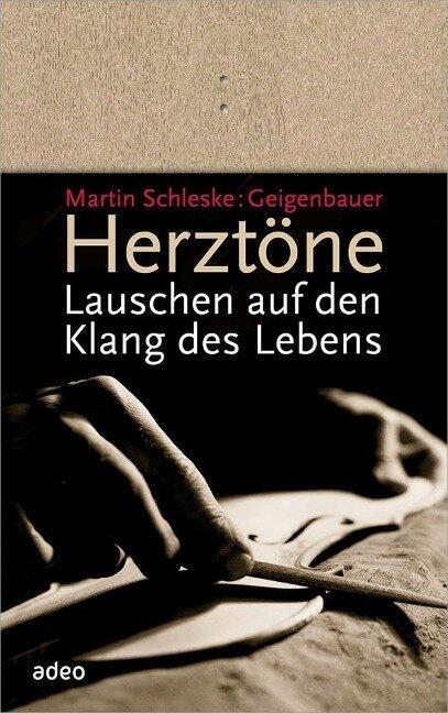 Herztöne - Martin Schleske