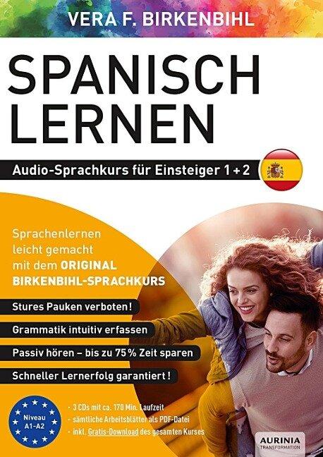 Spanisch lernen für Einsteiger 1+2 (ORIGINAL BIRKENBIHL) - Vera F. Birkenbihl