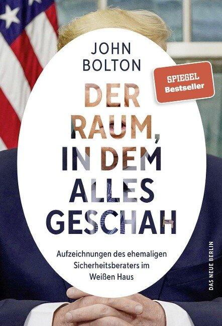 Der Raum, in dem alles geschah - John Bolton
