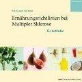 Ernährungsrichtlinien bei Multipler Sklerose - Olaf Adam