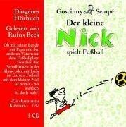 Der kleine Nick spielt Fußball. CD -