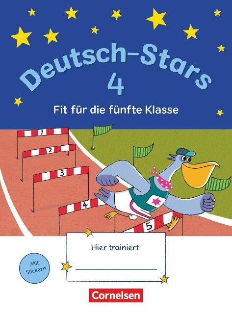 Deutsch-Stars 4. Schuljahr - Fit für die 5. Klasse - Olga Brinster, Ursula Kuester, Kornelia Winkelmeyr