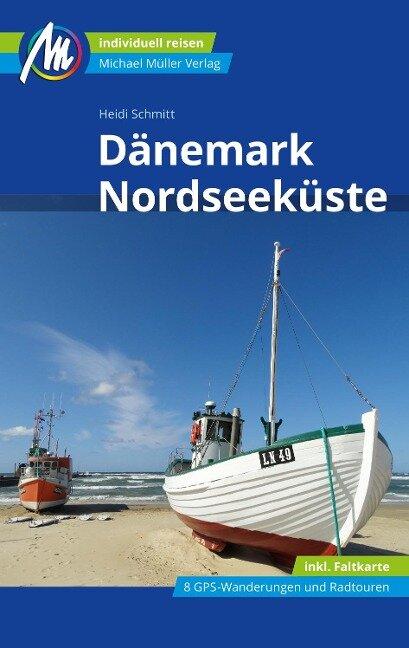 Dänemark Nordseeküste Reiseführer Michael Müller Verlag - Heidi Schmitt
