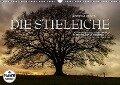 Emotionale Momente: Die Stieleiche (Wandkalender 2017 DIN A3 quer) - Ingo Gerlach GDT