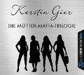 Die Mütter-Mafia-Trilogie - Kerstin Gier