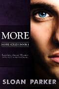 More (More Book 1) - Sloan Parker