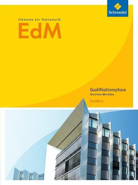 Elemente der Mathematik. Qualifikationsphase Grundkurs. Schülerband. Nordrhein-Westfalen -