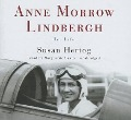 Anne Morrow Lindbergh: Her Life - Susan Hertog