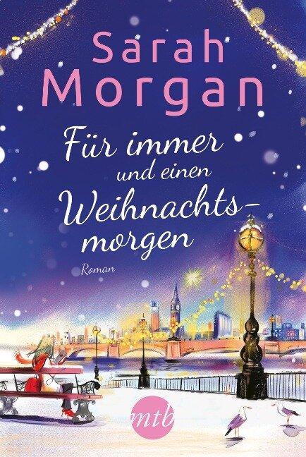 Für immer und einen Weihnachtsmorgen - Sarah Morgan