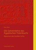 Die Geheimlehre des Ägyptischen Totenbuchs - Peryt Shou