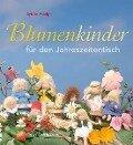 Blumenkinder für den Jahreszeitentisch - Sybille Adolphi
