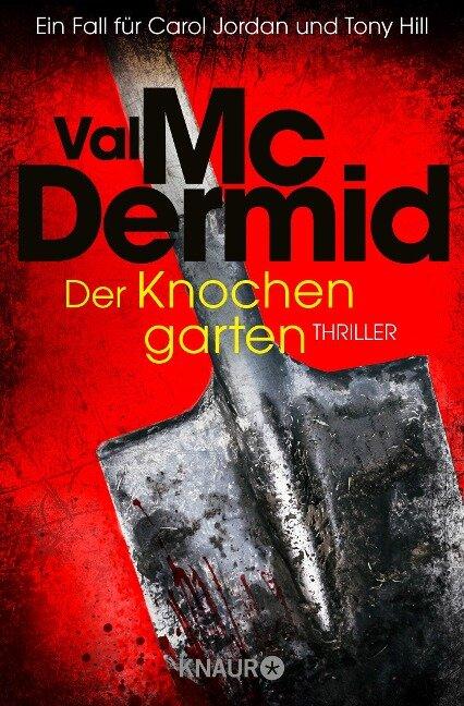 Der Knochengarten - Val McDermid