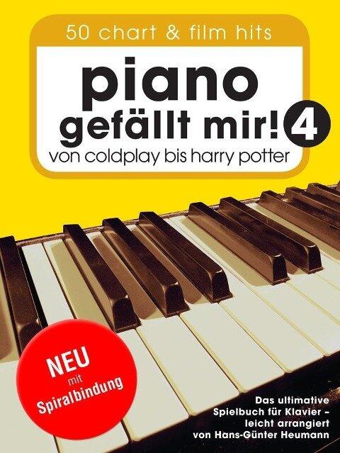 Piano gefällt mir! 50 Chart und Film Hits - Band 4 (Variante Spiralbindung) - Hans-Günter Heumann