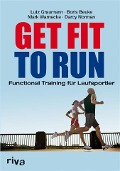 Get Fit to Run - Lutz Graumann, Boris Beuke, Darcy Norman, Mark Warnecke