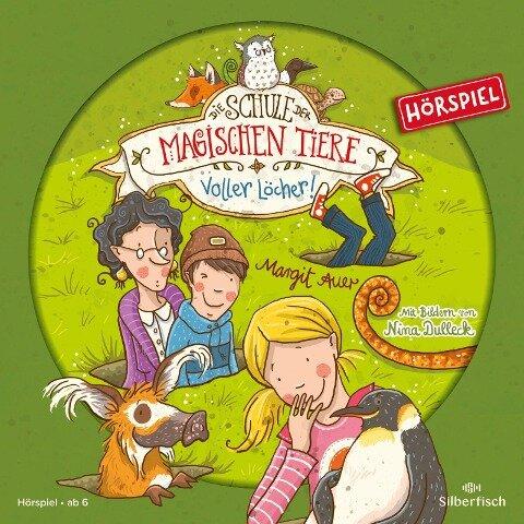 Die Schule der magischen Tiere 02: Voller Löcher! (Hörspiel) - Margit Auer