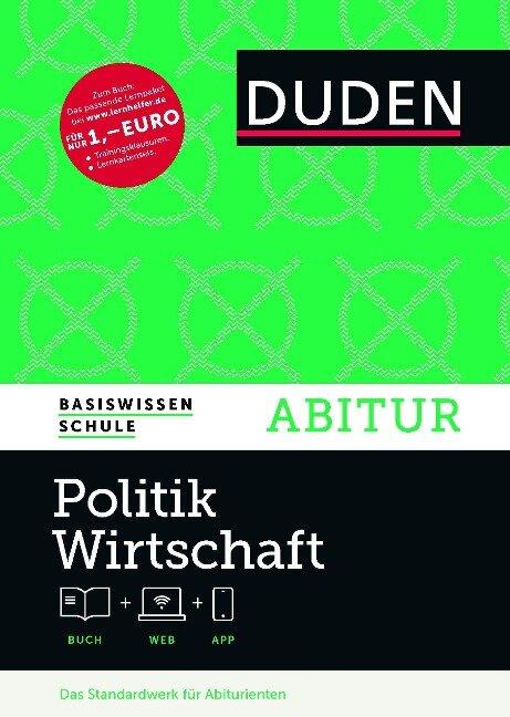 Basiswissen Schule - Politik/Wirtschaft Abitur - Angela Borgwardt, Heinz Gerhardt, Manfred Granzow, Volker Hanefeld, Ralf Rytlewski