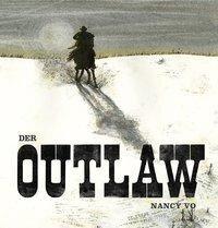 Der Outlaw - Nancy Vo